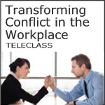 transforming conflict in the workplace