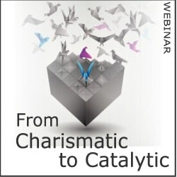 charismatic_to_catalytic_250