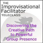 improvisational facilitator