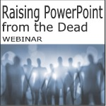 raising powerpoint from the dead